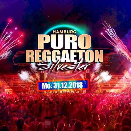 Tickets kaufen für Hamburg - Silvester - Puro Reggaeton Early Tickets am 31.12.2018